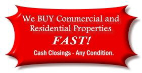 We Buy Properties FAST!